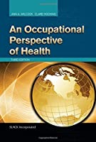 An Occupational Perspective of Health by Ann A. Wilcock PhD BAppScOT Clare Hocking PhD DipOT(2015-01-15)