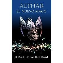 Althar - El Nuevo Mago (Spanish Edition)
