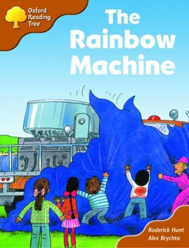 Oxford Reading Tree: Stage 8: Storybooks: the Rainbow Machineの詳細を見る