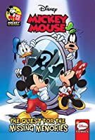 Mickey Mouse: The Quest for the Missing Memories (Disney: Mickey Mouse)