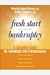 Fresh Start Bankruptcy: A Simplified Guide for Individuals and Entrepreneurs Kindle Edition