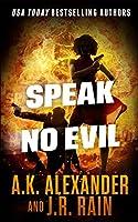 Speak No Evil (The PSI Series)