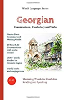 Georgian: Conversations, Vocabulary and Verbs