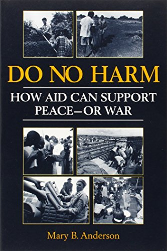 Download Do No Harm: How Aid Can Support Peace-Or War 1555878342