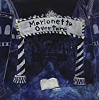 Marionette Overture(通常2~4週間以内に発送)