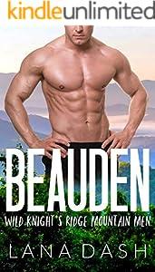 BEAUDEN (WILD KNIGHT'S RIDGE MOUNTAIN MEN Book 2) (English Edition)