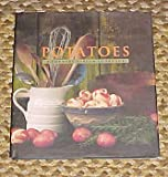 Potatoes: A Country Garden Cookbook (Country Garden Cookbooks)