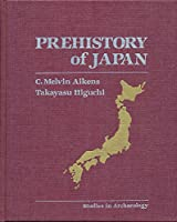 Prehistory of Japan (Studies in Archaeology)