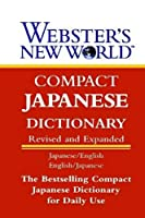 Webster's New World Compact Japanese Dictionary, Second Edition