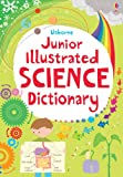 Junior Illustrated Science Dictionary (Usborne Illustrated Dictionaries)  Lizzie Barber  (Usborne Publishing Ltd)
