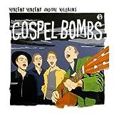 Gospel Bombs