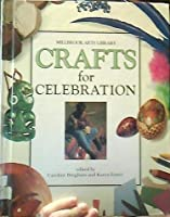 Crafts For Celebration (Millbrook Arts Library)