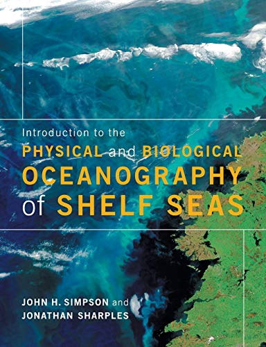 Download Introduction to the Physical and Biological Oceanography of Shelf Seas 0521701481