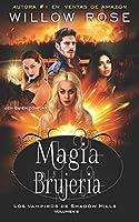 Magia y Brujería (Los vampiros de Shadow Hills)