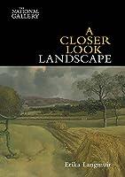 A Closer Look: Landscape