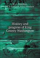 History and Progress of King County Washington