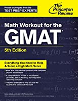 Math Workout for the GMAT, 5th Edition (Graduate School Test Preparation)