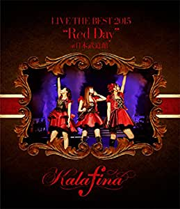 "Kalafina LIVE THE BEST 2015 ""Red Day"" at 日本武道館 [Blu-ray]"