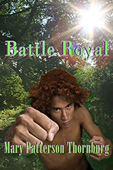 Battle Royal (Underland Book 2) by [Thornburg, Mary Patterson]