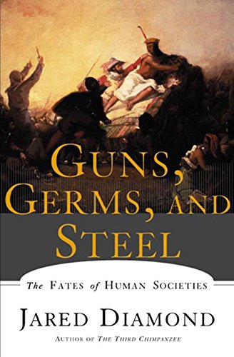 Guns, Germs, and Steel: The Fates of Human Societiesの詳細を見る