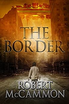 The Border by [McCammon, Robert]