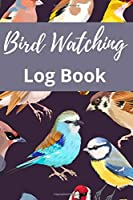 Bird Watching Log Book: Track & Record your Bird Sightings I Birders Journal I Table of Contents I Space for Sketches and Photos