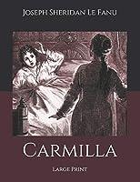 Carmilla: Large Print