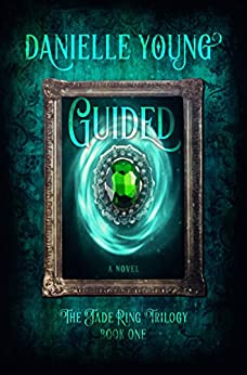 Guided (The Jade Ring Trilogy Book 1) by [Young, Danielle]