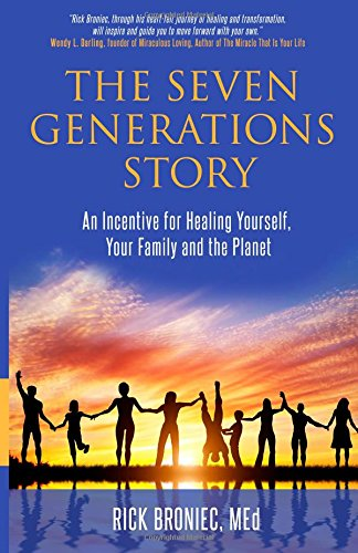 The Seven Generations Story: A...