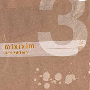 MIXIXIM 3rd EDITION