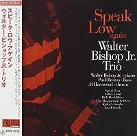 Speak Low Again by Walter Jr. Bishop (2010-11-17)