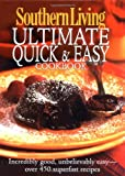 Southern Living: Ultimate Quick & Easy Cookbook 画像