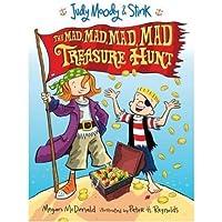 Judy Moody & Stink: The Mad Mad Mad Mad Treasure Hunt (Judy Moody (Hardcover)) (Hardback) - Common
