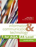 Information & Communication Technology for Aqa As (Aqa As Level)