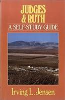 Judges & Ruth: A Self Study Guide (Jensen Bible Self-study Guide Series)