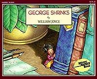 George Shrinks (Reading Rainbow)