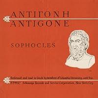Antigone: Sophocles by Members of Columbia University (2012-05-30)