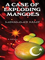 A Case of Exploding Mangoes (Thorndike Large Print Laugh Lines)