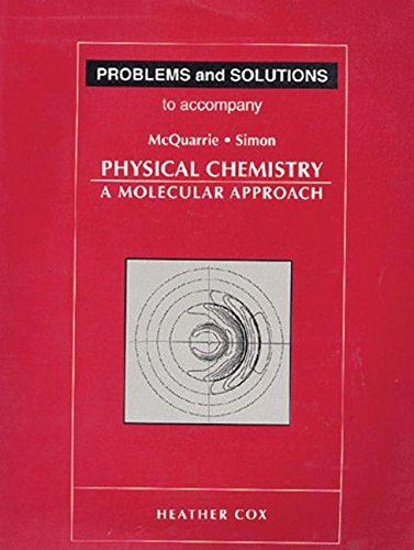 Problems and Solutions to Accompany Mcquarrie and Simon, Physical Chemistry: A Molecular Approachの詳細を見る
