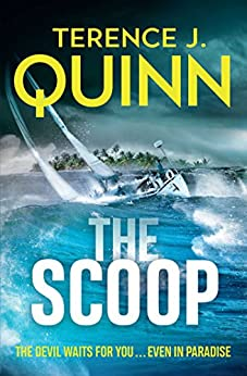 The Scoop by [Quinn, Terence J.]