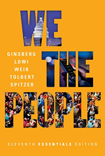 Download We the People: An Introduction to American Politics Essentials Edition 0393639983
