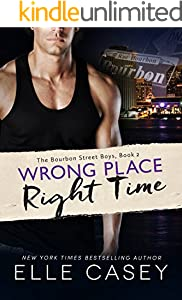 Wrong Place, Right Time (The Bourbon Street Boys Book 2)