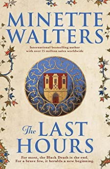 The Last Hours by [Walters, Minette]