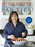 Barefoot Contessa Parties!: Ideas and Recipes For Easy Parties That Are Really Fun 画像