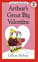 Arthur's Great Big Valentine (I Can Read Books: Level 2)