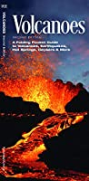 Volcanoes: A Folding Pocket Guide to Volcanoes, Earthquakes, Hot Springs, Geysers & More (A Pocket Naturalist Guide)