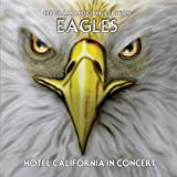 Eagles - Eagles - Hotel California In Concert - 180 Gram Audiophile Edition (1 LP)