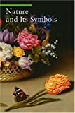 Nature And Its Symbols (Guide to Imagery Series) 画像