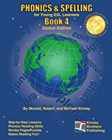 PHONICS & SPELLING, Book 4: Global Edition