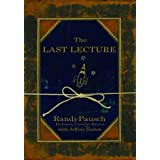 By RANDY PAUSCH: Last Lecture